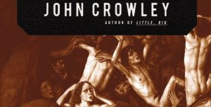 John Crowley und das Geheimnis der Frauen