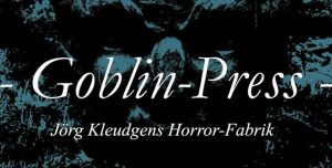 Goblin Press – Die Horror Fabrik