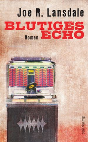 Lansdale - Blutiges Echo